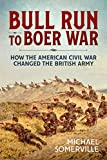 Bull Run to Boer War: How the American Civil War