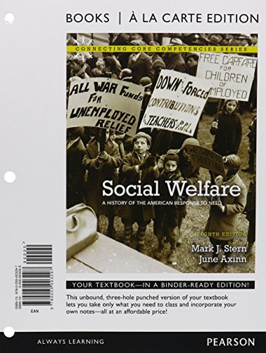 Social Welfare: A History of the American Response to Need, Books a la Carte Plus MySocialWorkLab with eText -- Access C