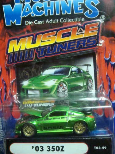 Muscle Machines iTuNeRs '03 Nissan 350z, Metallic Green - Rubber Mags, Open Hood...Highly Detailed Signiture Series 1/64 2003