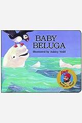 By Raffi - Baby Beluga (1st board book ed., 1997) Unknown Binding