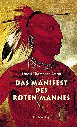 Das Manifest des Roten Mannes