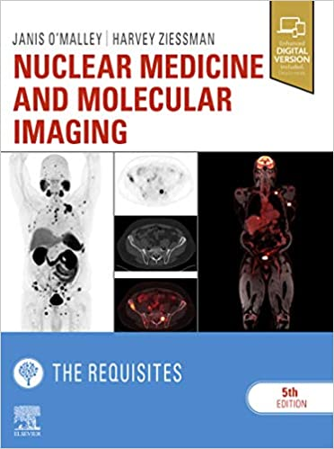 Nuclear Medicine and Molecular Imaging: The Requisites E-Book (Requisites in Radiology), 5th Edition - Original PDF