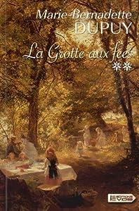 """Afficher """"Moulin du Loup (Le) n° 4 La grotte aux fées"""""""