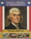 img - for Thomas Jefferson: Third President of the United States (Encyclopedia of Presidents) book / textbook / text book