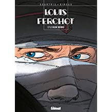 Louis Ferchot - Tome 07 : Le soldat inconnu (French Edition)