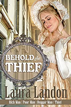 Behold the Thief (Rich Man Poor Man Book 4) by [Landon, Laura]