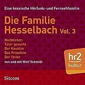 Die Familie Hesselbach Vol. 3 (Die Hesselbachs) | Wolf Schmidt
