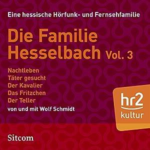 Familie Hesselbach Vol. 3 (Die Hesselbachs) Hörspiel