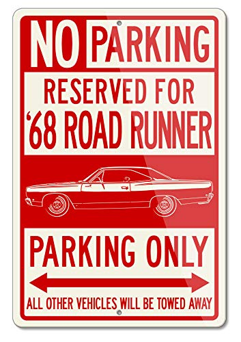 h Road Runner 1968 Coupe Reserved Parking Only Aluminum Sign (Large) ()