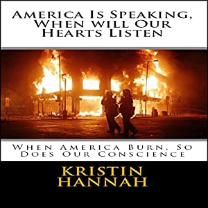 America Is Speaking, When Will Our Hearts Listen Audiobook