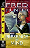 img - for Presence Of Mind (Worldwide Library Mysteries) by Fred Hunter (1998-07-01) book / textbook / text book