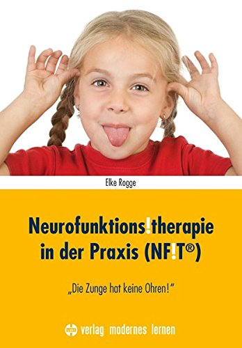 Neurofunktions!therapie in der Praxis (NF!T):