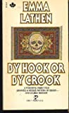 By Hook or by Crook, Mary J. Latsis and M. Henissart, 0671464817