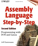 Assembly Language Step-by-Step, Jeff Duntemann, 0471375233