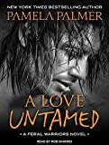 img - for A Love Untamed (Feral Warriors) book / textbook / text book