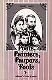 Poets, Painters, Paupers, Fools, Robert C. Kriebel, 1557530068