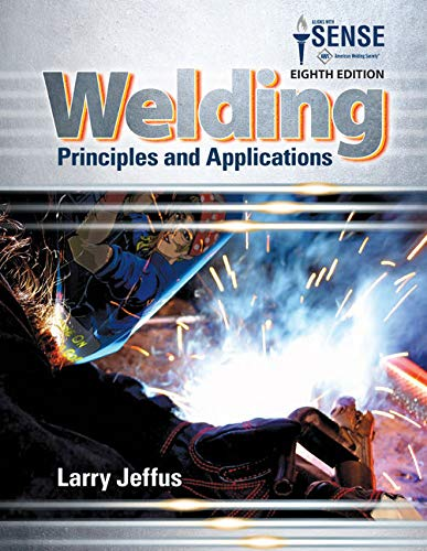 Bundle: Welding: Principles and Applications, 8th + Study Guide with Lab Manual MindTap Welding, 4 terms (24 months) Printed Access Card (Applications Manual)
