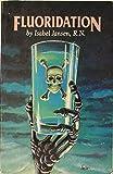 Fluoridation, Isabel Jansen, 0932298737