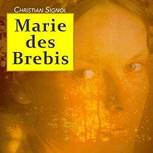Marie des brebis | Livre audio