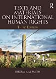 Texts and Materials on International Human Rights, Smith, Rhona K. M., 0415540682