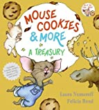 Mouse Cookies & More: A Treasury [With CD (Audio)-- 8 Songs and Celebrity Readings] [MOUSE COOKIES & MORE]