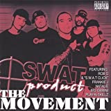 Movement by Rob G. & Swat