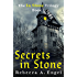 Secrets in Stone (The In Stone Trilogy Book 1)