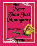 More than just Monogamy: An Exploration of Marriage Forms