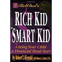 Rich Dad's Rich Kid, Smart Kid: Giving Your Child a Financial Head Start