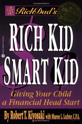 rich-dads-rich-kid-smart-kid-giving-your-child-a-financial-head-start