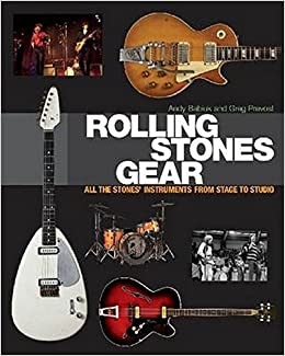 Rolling Stones Gear: All the Stones' Instruments from Stage to