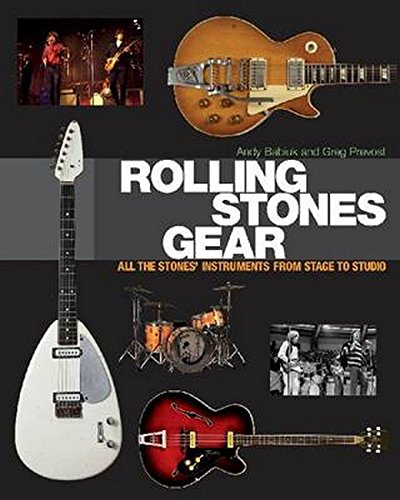 (Rolling Stones Gear: All the Stones' Instruments from Stage to)
