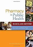 Pharmacy in Public Health 1st Edition