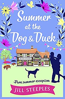 Summer at the Dog & Duck: The perfect summer read (Dog and Duck) by