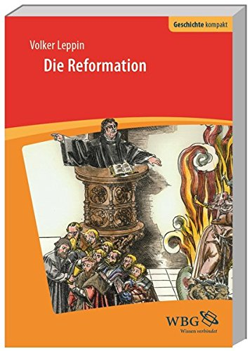 Die Reformation  Geschichte Kompakt