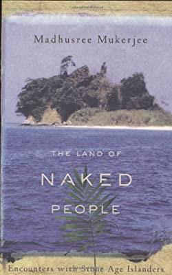 The Land of Naked People: Encounters with Stone Age Islanders