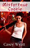 Misfortune Cookie (The Ashworth Legacy Book 1)