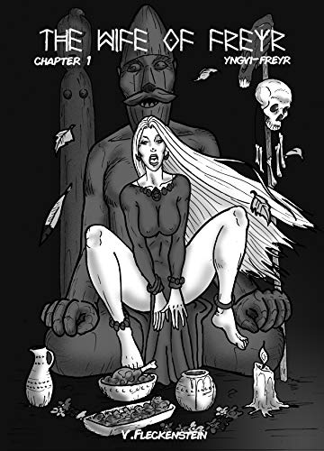 The Wife of Freyr: Chapter 1: Yngvi-Freyr por Fleckenstein V.