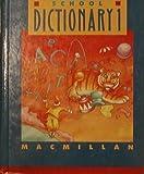 Macmillan School Dictionary, , 0021950032