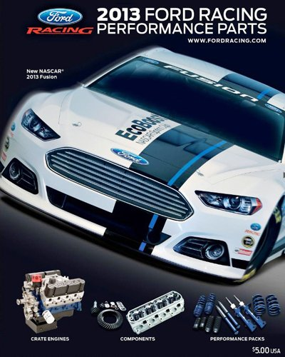 Amazon Com Ford Racing M 0750 A2013 2013 Ford Racing Parts Catalog