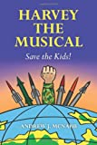 Harvey the Musical, Andrew McNabb, 1492839175