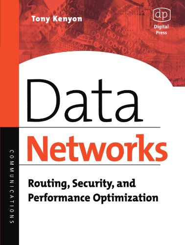 Data Networks: Routing, Security, and Performance Optimization by Digital Press