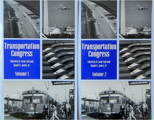 Transportation Congress: Civil Engineers-Key to the World Infrastructure : Proceedings of the 1995 Conference, San Diego, California, October 22-26 (v. 1 and 2)