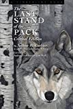 img - for The Last Stand of the Pack: Critical Edition (Timberline Books) book / textbook / text book