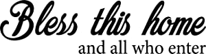 """Vinyl Wall Art Decal - Bless This Home and All Who Enter - 6"""" x 23"""" - Positive Spiritual Quotes Home Bedroom Wall Sticker - Religious Apartment Living Room Indoor Outdoor Decor"""