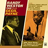 Randy Weston Trio plus Cecil Payne (With These Hands / The Modern Art of Jazz / Jazz a la Bohemia)