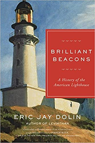 Brilliant beacons a history of the american lighthouse eric jay brilliant beacons a history of the american lighthouse eric jay dolin 9781631492501 amazon books freerunsca Gallery