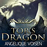 Tor's Dragon: Havoc's Crew, Book 5 | Angelique Voisen