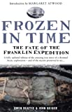 Front cover for the book Frozen in Time: The Fate of the Franklin Expedition by Owen Beattie