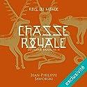 Chasse royale - Deuxième partie (Les rois du monde 2.2) | Livre audio Auteur(s) : Jean-Philippe Jaworski Narrateur(s) : Jean-Christophe Lebert